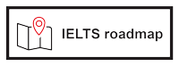 IELTS roadmap