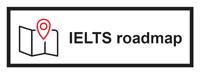 IELTS roadmap
